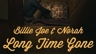 Billie Joe Armstrong & Norah Jones - Long Time Gone [Lyric Video]