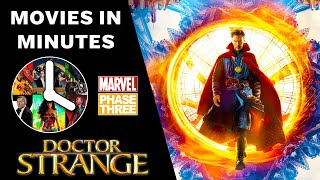 DOCTOR STRANGE in 4 minutes - (Marvel Phase Three Recap)