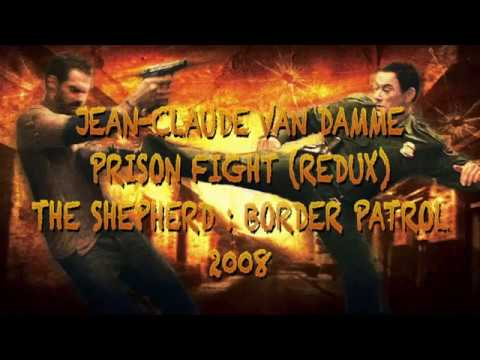VAN DAMME - The Shepherd : Border Patrol - PRISON FIGHT REDUX (HD)