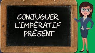 Conjugaison De L Imperatif 1 Imperatif Present Youtube