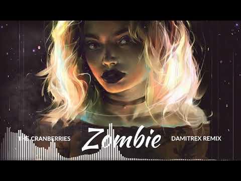 The Cranberries - Zombie (Remix) [2018]