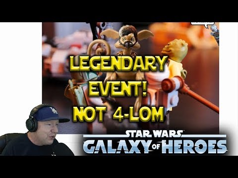 Legendary Event Confirmed Not 4-LOM - Star Wars: Galaxy Of Heroes - SWGOH