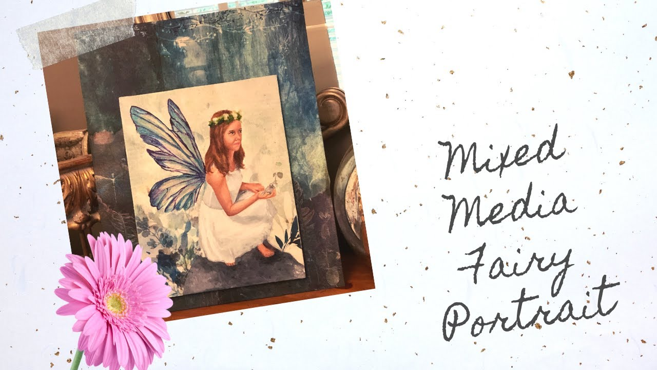 Mixed Media Fairy Portrait with ITD Decoupage Elven Valley (Summe Nights Youtube Hop Closed)