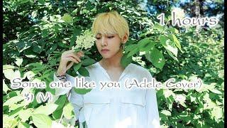 Download lagu [BTS Music] BTS V (태형) - Some one like you 1시간듣기 (Adele Cover) (가사_KOR_ENG_완곡)