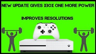 New Xbox One Update Increased Performance And Helped Devs With Resolution