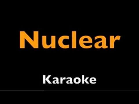 Nuclear - Destiny's Child - Karaoke - Instrumental