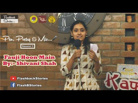 फौजी | Fauji | Republic Day Special | Shivani Shah | Hindi Poetry | Pen Poetry & Mic S03