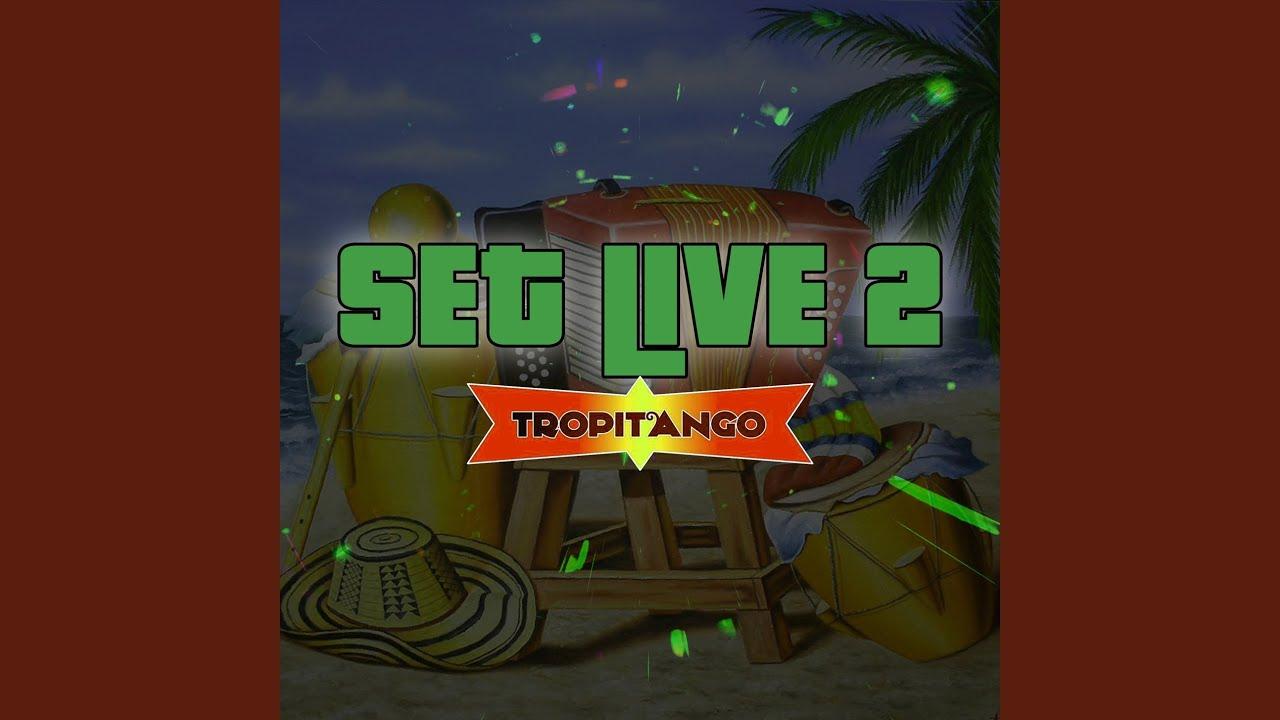 Set Tropitango #2 (Remix)