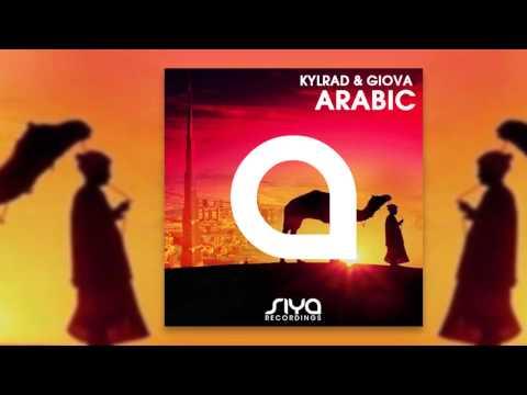 Kylrad & Giova - Arabic! (Radio Edit) [Official]