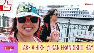 TAKE A HIKE, VIEWING AND FISHING ADVENTURE AT SAN FRANCISCO BAY LAST SUMMER WITH SISTER AND FRIEND
