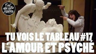 Marier l'âme et l'amour - Cupidon et Psyché - TVLT #17 thumbnail