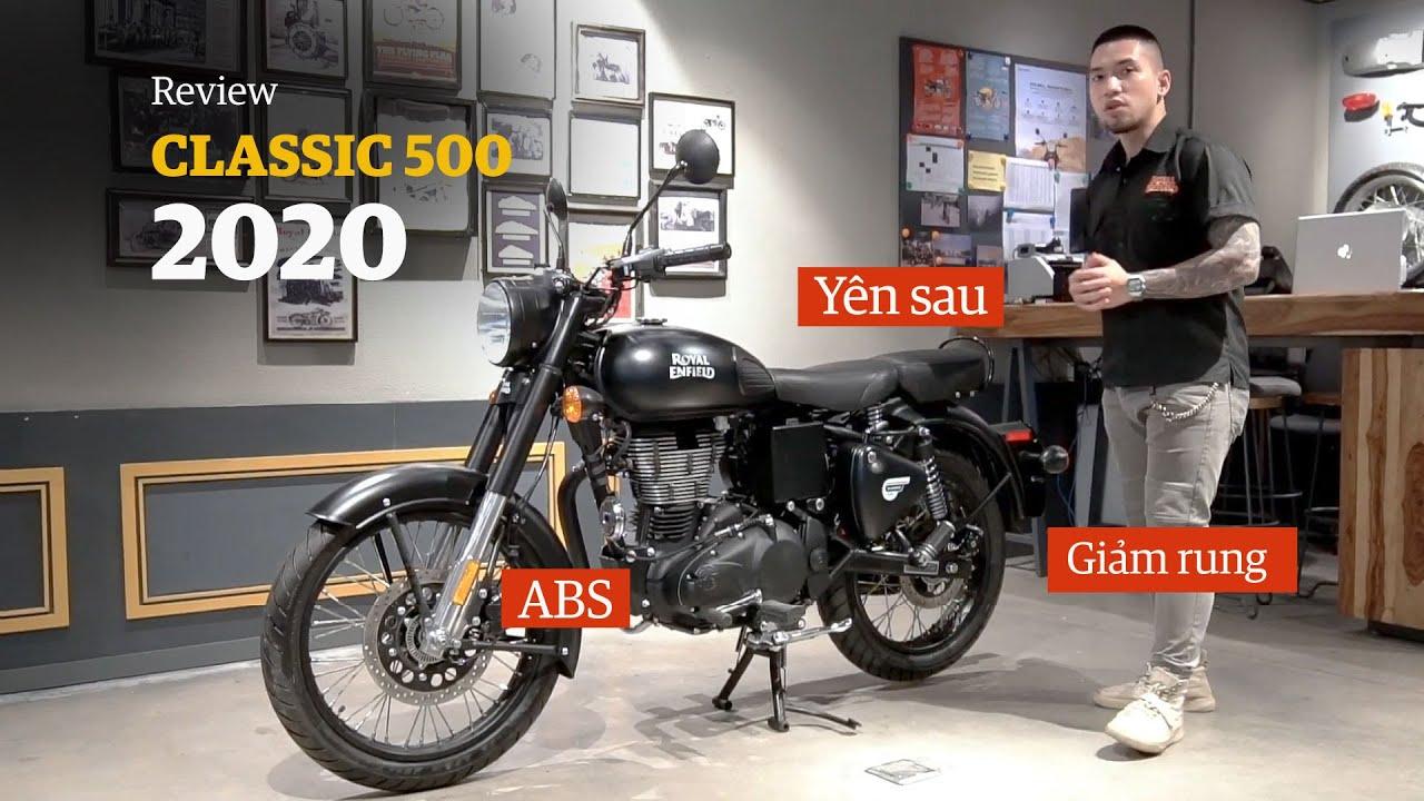 Đánh giá Royal Enfield Classic 500 bản 2020: Có ABS, yên sau, giảm rung và gì nữa?