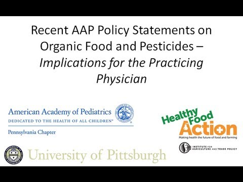 Recent AAP Policy Statements on Organic Food and Pesticides