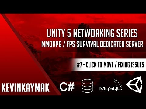 Unity 3D | Networking Series #7 - Click To Move / Fixing Issues