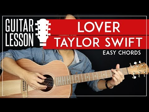 Lover Guitar Tutorial  🎸Taylor Swift Guitar Lesson |No Capo + Easy Chords|
