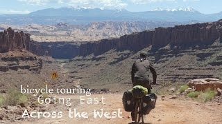 Bicycle Touring - Going East Across the West