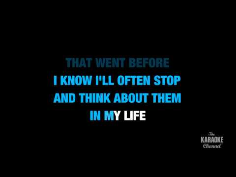 "In My Life in the Style of ""The Beatles"" karaoke lyrics (no lead vocal)"