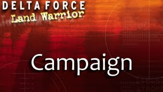 Delta Force: Land Warrior - Campaign