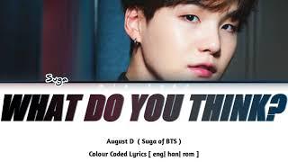 Baixar AGUST D - 'WHAT DO YOU THINK?' Lyrics [Color Coded_Han_Rom_Eng]