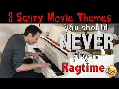 3 Scary Movie Themes you should NEVER play in Ragtime!! 😂