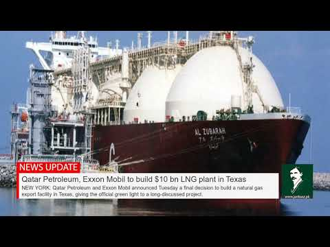 Qatar Petroleum, Exxon Mobil to build $10 bn LNG plant in Texas Mp3