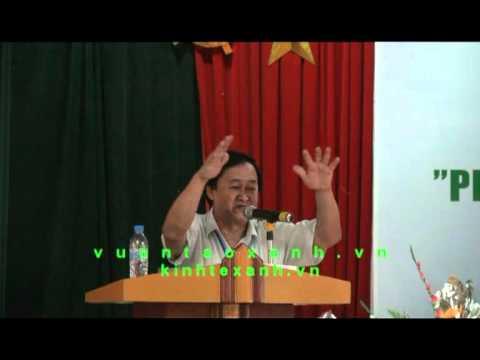 Tọa đàm phát triển nông lâm nghiệp bền vững - thầy Nguyễn Lân Hùng -Phần 4