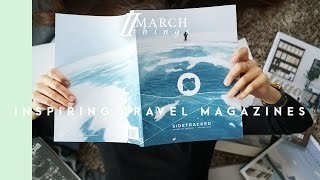 TRAVEL MAGAZINE FAVOURITES | MARCH THINGS