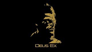 ★Deus Ex - Starting Point and Explanation★