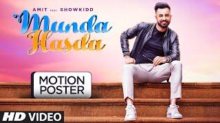 Motion Poster ► Munda Hasda | Amit Ft. Showkidd | Releasing This November