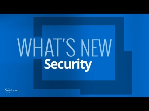 What's New in Remote Desktop Manager 14 - Security Updates