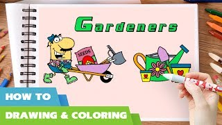 Gardener coloring pages l How to draw gardeners garden tools colouring book l Learn colors for kids