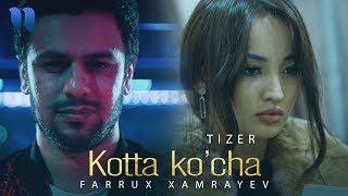 Farrux Xamrayev - Kotta ko'cha (tizer) | Фаррух Хамраев - Котта кўча (тизер)