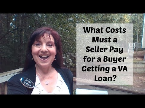 What Fees Must a Seller Pay for a Buyer's VA Loan?
