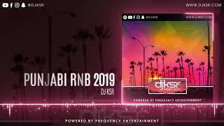 DJ KSR - PUNJABI RNB 2019 | LATEST PUNJABI PODCAST 2019