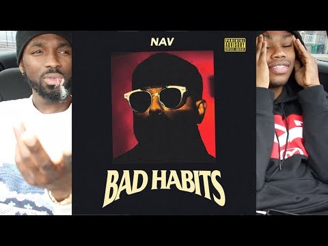 NAV – Bad Habits FIRST REACTION/REVIEW