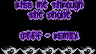 Jeff - Kiss Me Through The Phone remix w/ lyrics