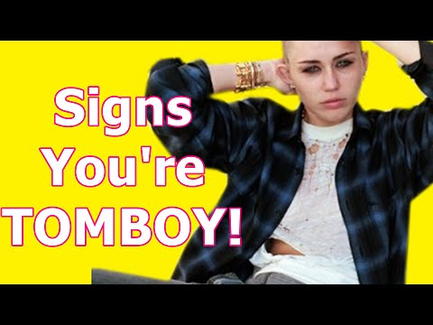 6 Signs You Are A Tomboy