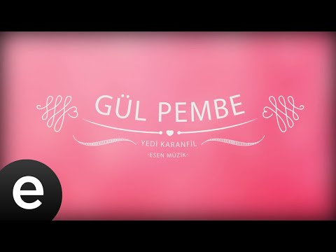 Gül Pembe - Yedi Karanfil (Seven Cloves) - Official Audio