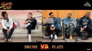 Drum VS Flats   Squadd Cast Versus   Episode 4