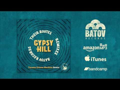 Gypsy Hill - Evitza (Tarante Groove Machine Remix) | Batov Records