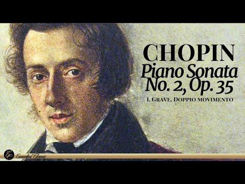 Chopin: Piano Sonata No. 2 Op. 35: I. Grave   Classical Piano Music