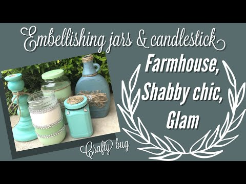 Decorating jars & candleholders; up cycling jars and candleholders; RUSTIC JAR; shabby chic