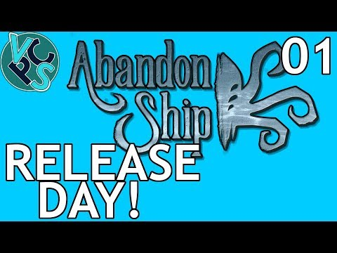 Abandon Ship! Ep01 - Release Day – FTL Type Naval Exploration and Battle Game