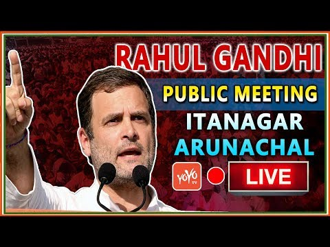 Congress President Rahul Gandhi Addresses Public Meeting In Itanagar  Arunachal | LIVE | YOYO Times