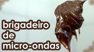 Receita de BRIGADEIRO de MICRO-ONDAS FÁCIL