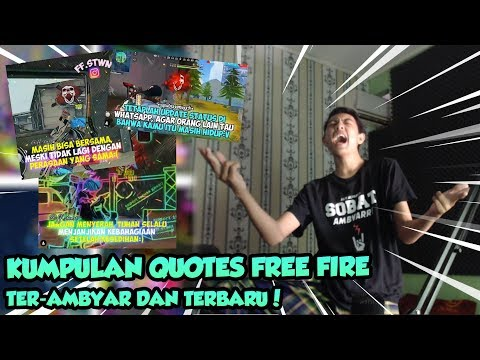 Gokil Kumpulan Quotes Free Fire Terbaru Dan Paling Ambyar