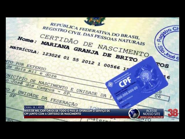CARTÓRIOS OFERECEM SERVIÇO DE INSCRIÇÃO DO CPF NO MOMENTO DA EMISSÃO DA CERTIDÃO DE NASCIMENTO
