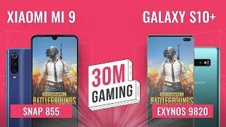 [30M Gaming #29] Xiaomi Mi 9 vs. Galaxy S10 Plus: Snap855 đối đầu Exynos 9820