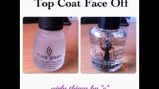 Top Coat Face Off - Sache Vite vs China Glaze