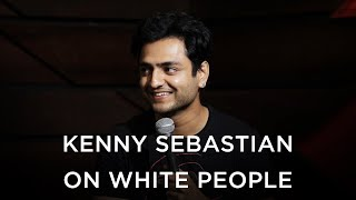 Kenny Sebastian on White People | Brownish Comedy